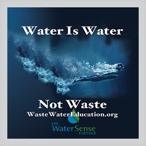 Water is Water Not Waste Waste Water Education logo has an image of deep water with someone swimming bubbles and waves trailing the swimmer